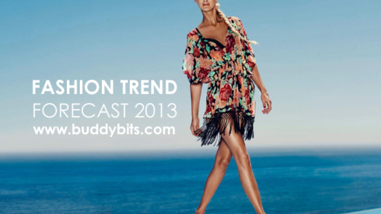 And here is a Fashion Trend Forecast of 7! – BuddyBits