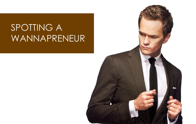 How to Spot Wannabe Entrepreneur Featured