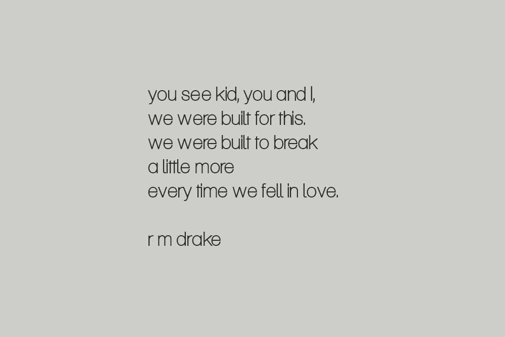 10 Quotes By R M Drake That Will Make You Fall In Love Every Time