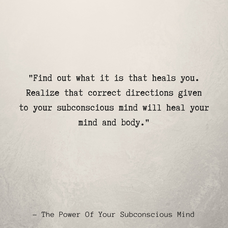 10 Quotes From The Power Of Your Subconscious Mind Thatll Heal